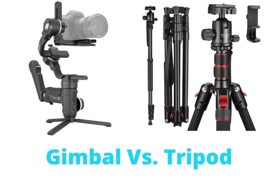 Gimbal vs. Tripod