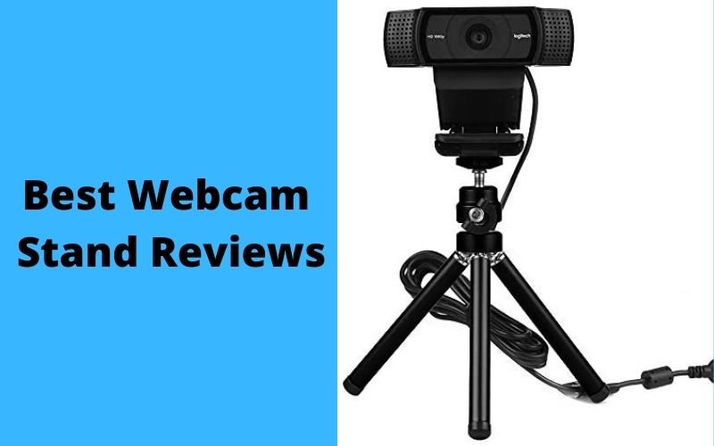 Best Webcam Tripod