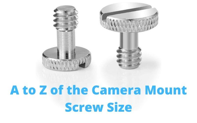 Camera Mount Screw Size