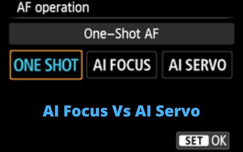 AI Focus vs AI Servo