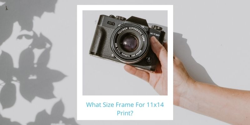 What Size Frame For 11x14 Print